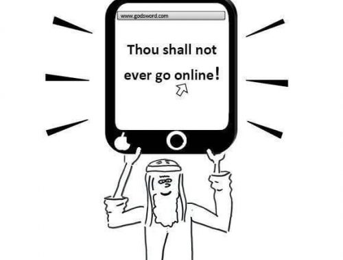 Moses holds up the third tablet from God with another commandment: thou shalt not go on the Internet